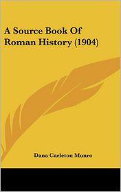 A Source Book of Roman History - Dana Carleton Munro