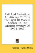 Evil and Evolution: An Attempt to Turn the Light of Modern Science to the Ancient Mystery of Evil (1899)