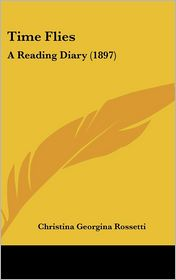 Time Flies: A Reading Diary (1897)