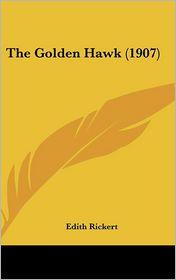 The Golden Hawk - Edith Rickert