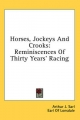 Horses, Jockeys and Crooks - Arthur J Sarl