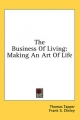 Business of Living - Thomas Tapper; Frank S Cheley