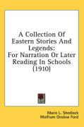 A Collection of Eastern Stories and Legends: For Narration or Later Reading in Schools (1910)