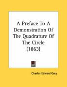 A Preface to a Demonstration of the Quadrature of the Circle (1863)