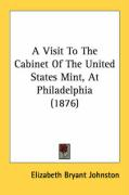 A Visit to the Cabinet of the United States Mint, at Philadelphia (1876)