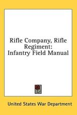 Rifle Company, Rifle Regiment - United States War Department