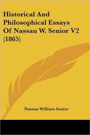 Historical and Philosophical Essays of Nassau W. Senior V2 (1865)