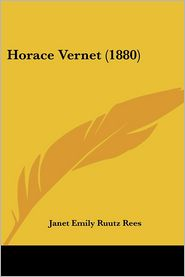 Horace Vernet (1880) - Janet Emily Ruutz Rees