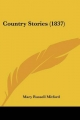Country Stories (1837) - Mary Russell Mitford