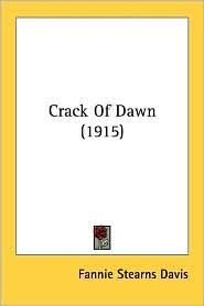 Crack of Dawn (1915) - Fannie Stearns Davis