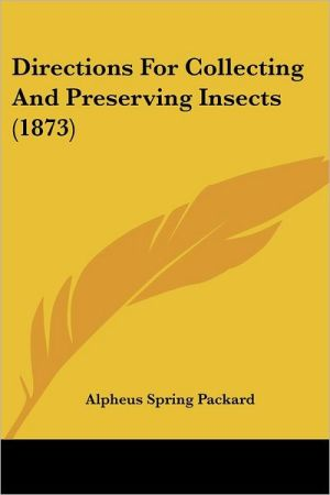 Directions for Collecting and Preserving Insects (1873)