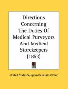 Directions Concerning the Duties of Medical Purveyors and Medical Storekeepers (1863)