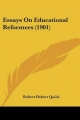 Essays on Educational Reformers (1901) - Robert Herbert Quick