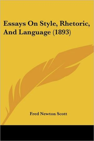 Essays on Style, Rhetoric, and Language (1893)