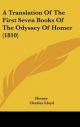 Translation of the First Seven Books of the Odyssey of Homer (1810) - Homer