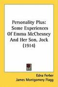 Personality Plus: Some Experiences of Emma McChesney and Her Son, Jock (1914)