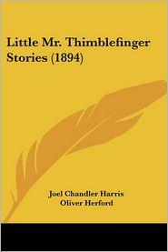 Little Mr. Thimblefinger Stories (1894)