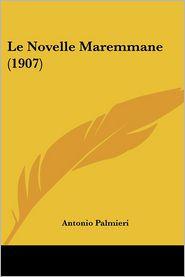 Le Novelle Maremmane (1907) - Antonio Palmieri