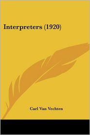 Interpreters (1920) - Carl Van Vechten