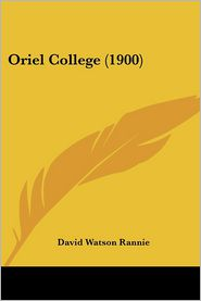Oriel College (1900) - David Watson Rannie