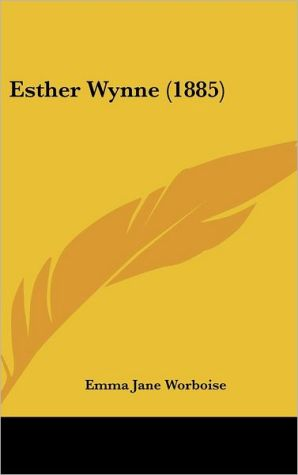 Esther Wynne (1885)