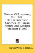 Flowers of Literature, for 1807: Or Characteristic Sketches of Human Nature and Modern Manners (1808)
