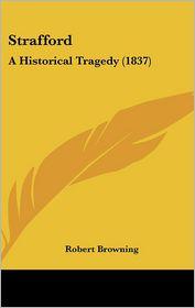 Strafford - Robert Browning