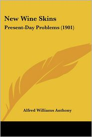 New Wine Skins: Present-Day Problems (1901)
