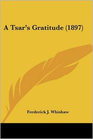 A Tsar's Gratitude (1897) - Frederick J. Whishaw