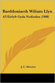 Barddoniaeth Wiliam Llyn - J. C. Morrice