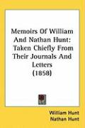 Memoirs of William and Nathan Hunt: Taken Chiefly from Their Journals and Letters (1858)