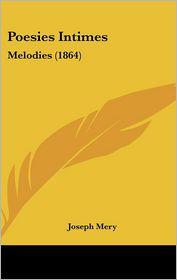 Poesies Intimes - Joseph Mery
