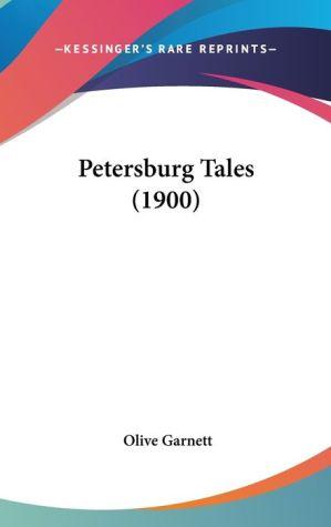 Petersburg Tales (1900) - Olive Garnett