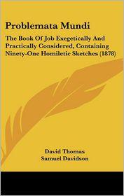 Problemata Mundi - David Thomas, Samuel Davidson (Introduction)