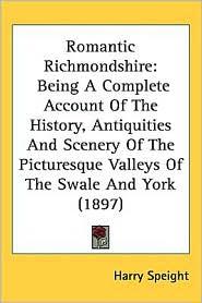 Romantic Richmondshire - Harry Speight