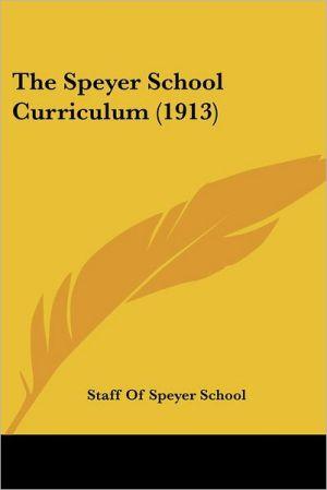 The Speyer School Curriculum (1913)