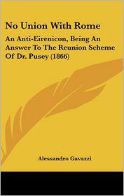 No Union With Rome - Alessandro Gavazzi