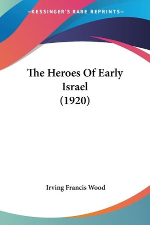 The Heroes of Early Israel (1920)