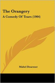 The Orangery: A Comedy of Tears (1904)