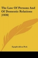 Law of Persons and of Domestic Relations (1920) - Epaphroditus Peck