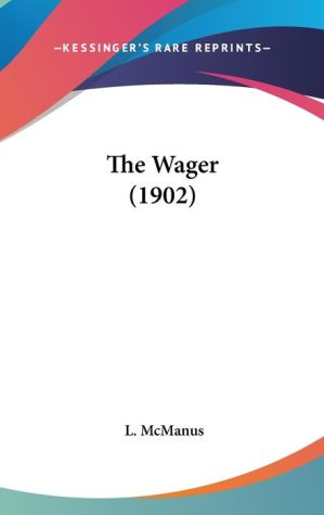 The Wager (1902) - L. McManus
