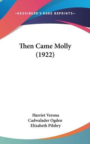 Then Came Molly (1922)