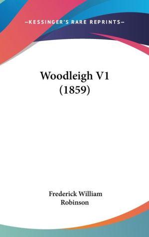 Woodleigh V1 (1859) - Frederick William Robinson