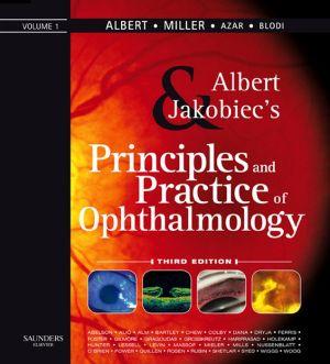 Principles and Practice of Ophthalmology - Daniel M. Albert, Dimitri T. Azar, Barbara A. Blodi, Joan W. Miller