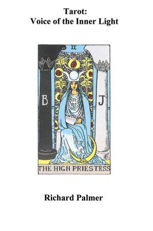Tarot: Voice of the Inner Light - Richard Palmer