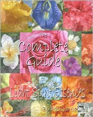 The Complete Guide to Light Spirit Essences - Patricia Caswell