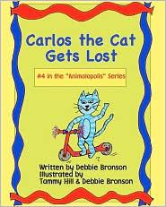 Carlos The Cat Gets Lost - Debbie Bronson