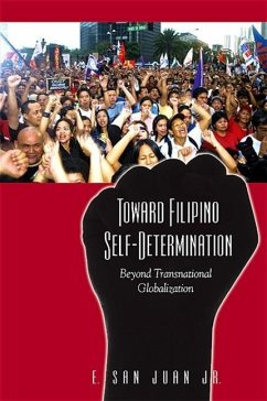 Toward Filipino Self-Determination: Beyond Transnational Globalization - Juan, E. San, Jr.
