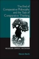 The End of Comparative Philosophy and the Task of Comparative Thinking - Steven Burik
