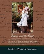De Beaumont, Marie Le Prince: Beauty and the Beast